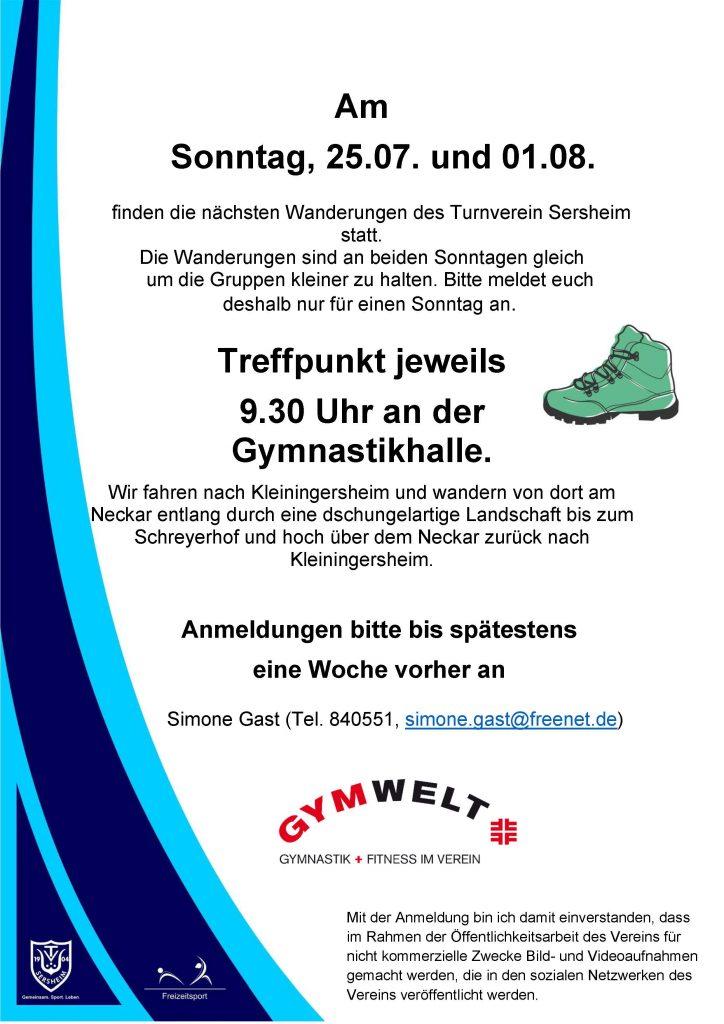 Wanderung bei Kleiningersheim  Treffpunkt am 25.07.21 um 9:30 Uhr an der Gymnastikhalle zweiter Termin:  Treffpunkt am 01.08.21 um 9:30 Uhr an der Gymnastikhalle  Anmeldung bis 1 Woche vor Termin an Simone Gast unter 840551